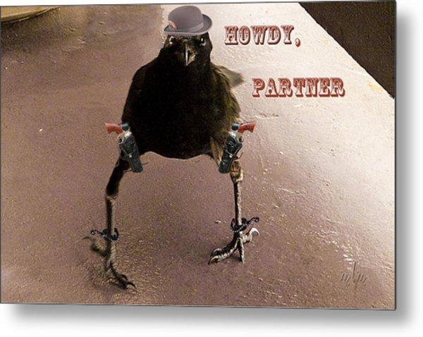 A Crow Named Dude Metal Print