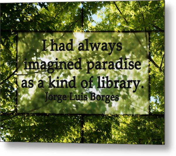 Books Are A Paradise Metal Print