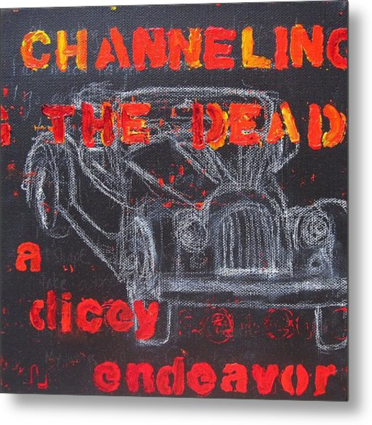 Channelling The Dead A Dicey Endeavor Metal Print by Natalie Mae Richards