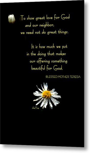 Do Little Things With Big Love Metal Print