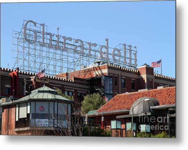 Ghirardelli Chocolate Factory San Francisco California 7d13978 Metal Print