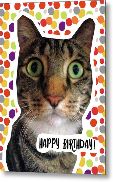 Happy Birthday Cat- Art By Linda Woods Metal Print