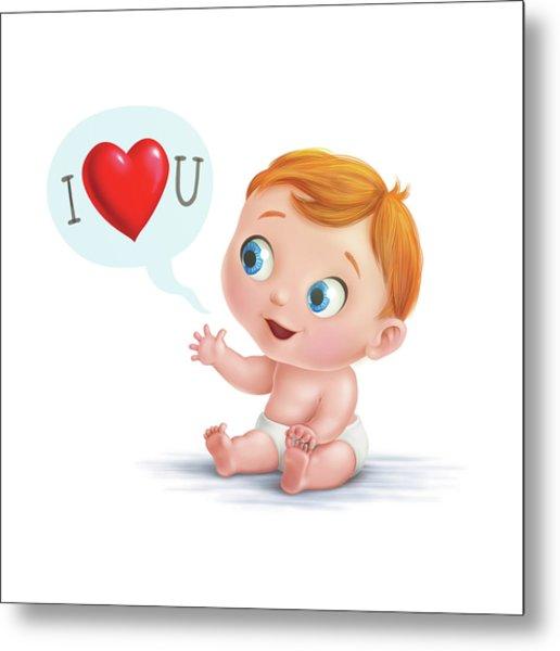 I Love You Baby  Metal Print