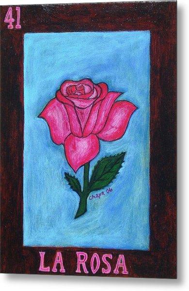 La Rosa Metal Print