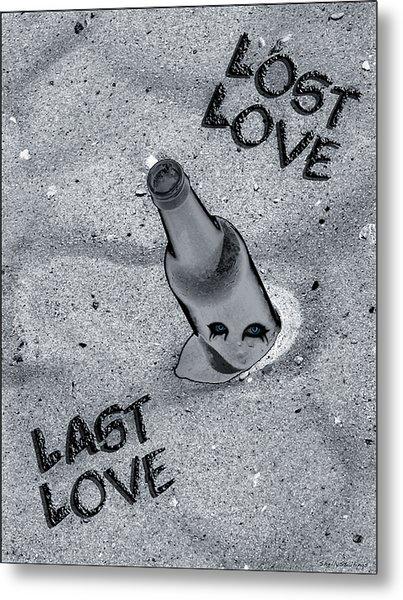 Lost Love Last Love Metal Print