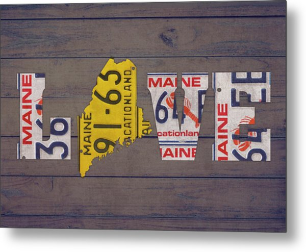 Maine State Love License Plate Art Phrase Metal Print