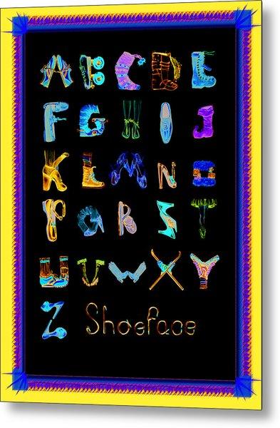 Shoeface Metal Print