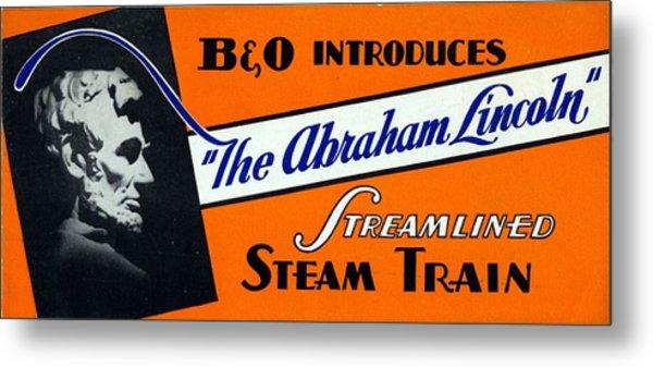 The Abraham Lincoln Metal Print