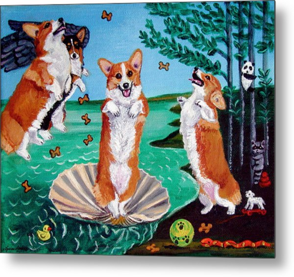 The Birth Of Venus -  Pembroke Welsh Corgi Metal Print