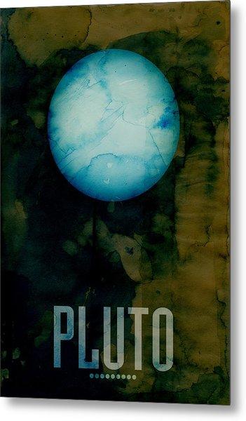 The Planet Pluto Metal Print