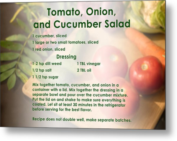 Tomato Onion Cucumber Salad Recipe Metal Print
