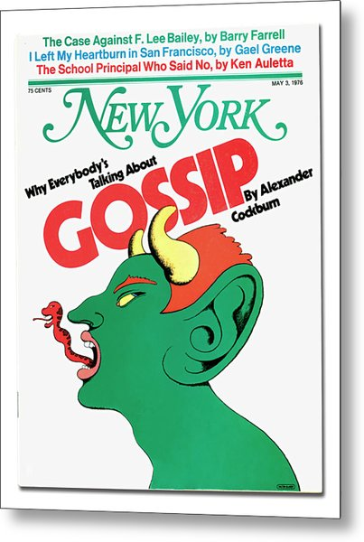Why Everybody Is Talking About Gossip Metal Print