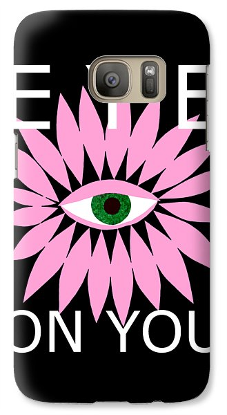 Eye On You - Black Galaxy S7 Case