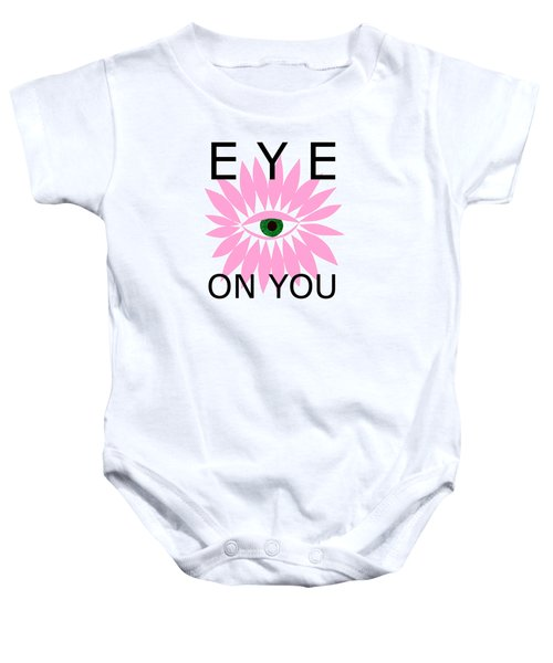 Eye On You Baby Onesie