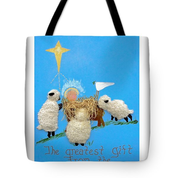 The Greatest Gift Tote Bag by Sally Weigand