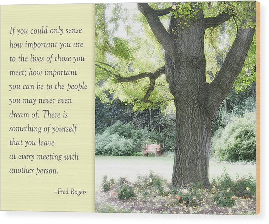 A Quote To Remember Wood Print