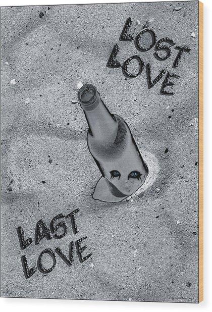 Lost Love Last Love Wood Print