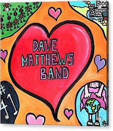 Dave Matthews Band Tribute Acrylic Print by Jera Sky