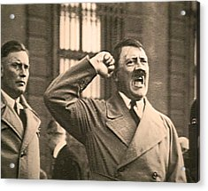 Hitler The Orator Acrylic Print by Al Bourassa