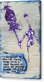 Wasted Time Is Wasted Mind Acrylic Print by Tai Taeoalii