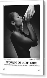 Women Of A New Tribe - Milk Maiden Acrylic Print by Jerry Taliaferro