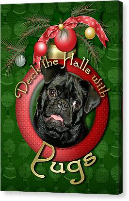 Deck The Halls With Pugs Canvas Print by Renae Laughner