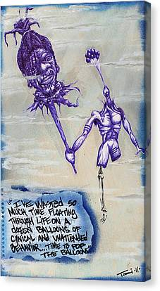 Wasted Time Is Wasted Mind Canvas Print by Tai Taeoalii