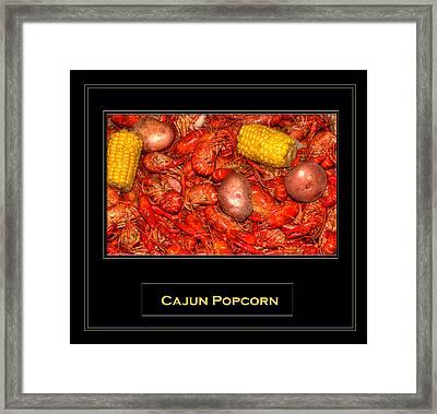 Cajun Popcorn Framed Print