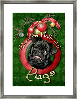 Deck The Halls With Pugs Framed Print by Renae Laughner
