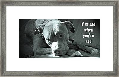 I'm Sad When You're Sad Framed Print by Gwyn Newcombe