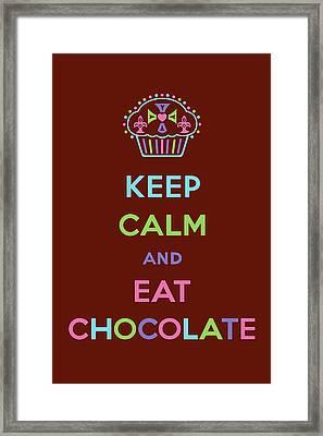 Keep Calm And Eat Chocolate Framed Print