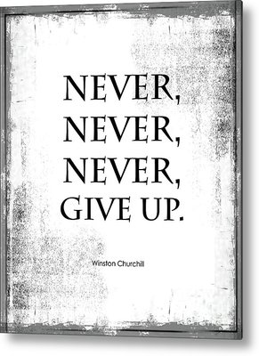 Motivational Poster Metal Prints