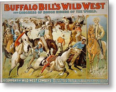 Buffalo Bills Wild West Metal Print by Unknown