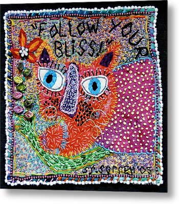 Follow Your Bliss Metal Print by Susan Sorrell