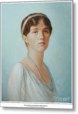Grand Duchess Olga Nikolaevna Of Russia Metal Print by George Alexander