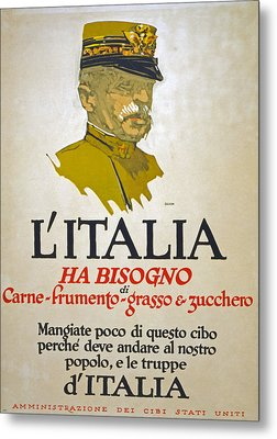 Italy Has Need Of Meat Wheat Fat And Sugar Metal Print by George Illian