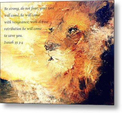 Lion Of Judah Strength Metal Print by Amanda Dinan