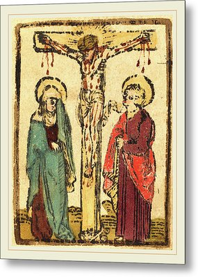 German 15th Century, Christ On The Cross Metal Print