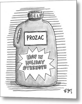 A Prozac Bottle Of Pills Labeled 'now In Holiday Metal Print