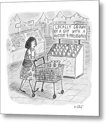 A Sign For Produce In A Grocery Store Reads Metal Print by Roz Chast