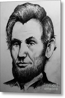 Abraham Lincoln Metal Print by Catherine Howley