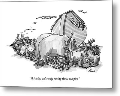 Actually, We're Only Taking Tissue Samples Metal Print by J.P. Rini