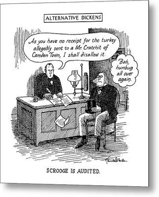 Alternative Dickens Scrooge Is Audited. Auditor: Metal Print