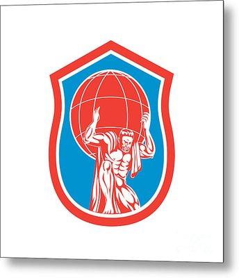 Atlas Carrying Globe On Shoulder Front Shield Retro Metal Print by Aloysius Patrimonio