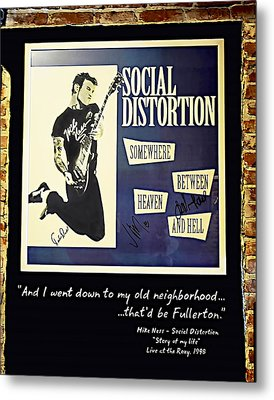 Autographed Poster Of Rock Legend Mike Ness  Metal Print by Renee Anderson