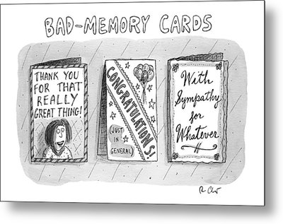 Bad Memory Cards Metal Print by Roz Chast
