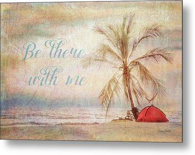 Be There Beach Metal Print by Ramona Murdock