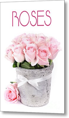 Beautiful Pink Roses Valentine Metal Print by Boon Mee