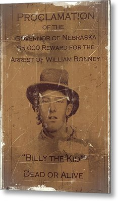 Billy The Kid Wanted Poster Metal Print by Movie Poster Prints