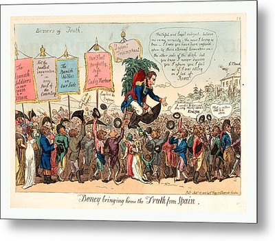 Boney Bringing Home The Truth From Spain, London, 1808 Metal Print